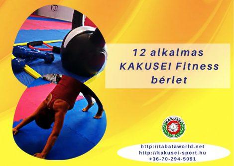 KAKUSEI Fitness bérlet - 12 alkalmas