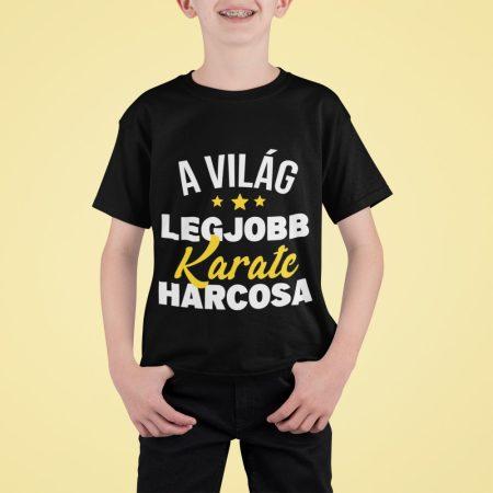 Világ legjobb karate harcosa - póló (gyerek)